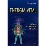 Livro - Energia Vital: Novos Conceitos de Cura