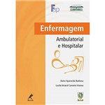 Livro - Enfermagem Ambulatorial e Hospitalar