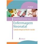 Livro - Enfermagem Neonatal: Cuidado Integral ao Recém-Nascido