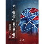 Livro - Enfermagem Psiquiátrica: Conceitos de Cuidados na Prática Baseada em Evidências