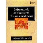 Livro - Enfrentando os Guerreiros Tártaros Medievais