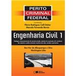 Livro - Engenharia Civil 1: Coleção Perito Criminal Federal