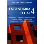 Livro - Engenharia Legal 4: Engenharia Diagnóstica em Edificações, Inspeção Predial e Desempenho, Manutenção e Avaliação Imobiliária