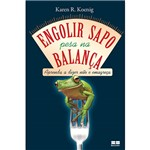 Livro - Engolir Sapo Pesa na Balança - Aprenda a Dizer não e Emagreça