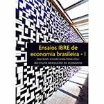 Livro - Ensaios IBRE de Economia Brasileira - I