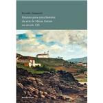 Livro - Ensaios para uma História da Arte de Minas Gerais no Século XIX
