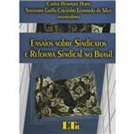 Livro - Ensaios Sobre Sindicatos e Reforma Sindical no Brasil