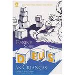 Livro - Ensine Sobre Deus às Criancas