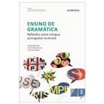 Livro - Ensino de Gramatica Reflexoes Sobre a Ligua Portuguesa na Escola