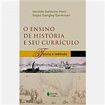 Livro - Ensino de História e Seu Currículo, o Teoria e Método