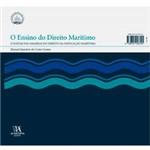 Livro - Ensino do Direito Marítimo - o Soltar das Amarras do Direito da Navegação Marítima