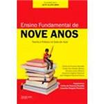Livro - Ensino Fundamental de Nove Anos: Teoria e Prática na Sala de Aula