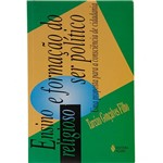 Livro - Ensino Religioso e Formação do Ser Político