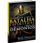 Livro - Entendendo a Batalha Espiritual e a Ação dos Demônios