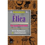 Livro - Entendendo Ética: um Guia Ilustrado