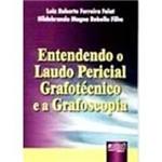Livro - Entendendo o Laudo Pericial Grafotecnico