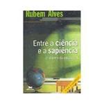 Livro - Entre a Ciência e a Sapiência: o Dilema da Educação