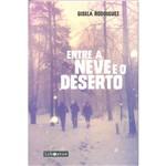 Livro - Entre a Neve e o Deserto