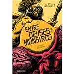 Livro - Entre Deuses e Monstros