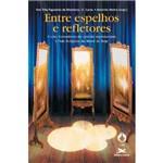 Livro - Entre Espelhos e Refletores
