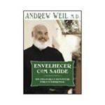 Livro - Envelhecer com Saúde - um Guia para o Bem-estar Físico e Espiritual