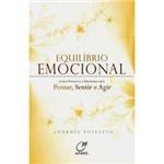 Livro - Equilíbrio Emocional - Como Promover a Harmonia Entre Pensar, Sentir e Agir
