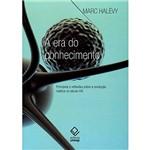Livro - Era do Conhecimento , a - Princípios e Reflexões Sobre a Revolução Noética no Século XXI