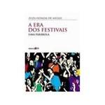 Livro - Era dos Festivais, a
