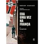 Livro - Era uma Vez na França