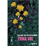 Livro - Era uma Vez no Meu Bairro: Zona Sul