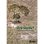 Livro - Era Verde: Ecossistemas Brasileiros Ameaçados