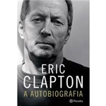 Livro - Eric Clapton - a Autobiografia