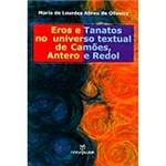 Livro - Eros e Tanatos no Universo Textual de Camões, Antero e Redol