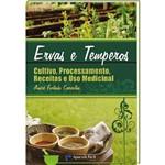Livro Ervas e Temperos - Cultivo, Processamento, Receitas e Uso Medicinal