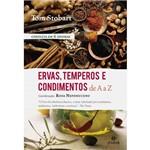 Livro - Ervas, Temperos e Condimentos de a A Z