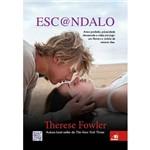 Livro - Esc@ndalo: Amor Proibido, Privacidade Devassada e Vidas em Jogo - um Romeu e Julieta de Nossos Dias