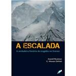 Livro : Escalada, a - a Verdadeira Historia da Tragedia no Everest