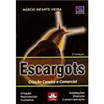 Livro - Escargots: Criação Caseira e Comercial