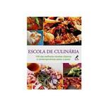 Livro - Escola de Culinária - 150 das Melhores Receitas Clássicas e Contemporâneas Passo a Passo