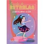 Livro - Escola de Estrelas: a Decisão de Lílian - Vol.3