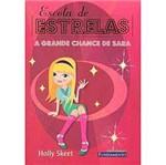 Livro - Escola de Estrelas: a Grande Chance de Sara - Vol. 2