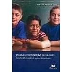 Livro - Escola e Construção de Valores