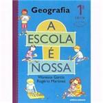 Livro - Escola é Nossa - Geografia - 1ª Série - 1º Grau