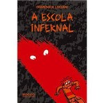Livro - Escola Infernal, a