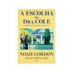 Livro - Escolha da Dra. Cole, a