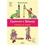 Livro - Escrever e Brincar: Oficinas de Textos