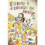Livro - Escrito e Desenhado por Enriqueta
