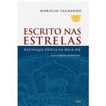 Livro - Escrito Nas Estrelas - Astrologia Védica no Dia a Dia