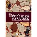 Livro - Escritos de Euclides da Cunha - Política, Ecopolítica, Etnopolítica
