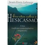 Livro - Escritos Sobre o Hesicasmo - uma Tradição Contemplativa Esquecida